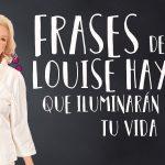 10 Maravillosas lecciones de vida de Louise Hay